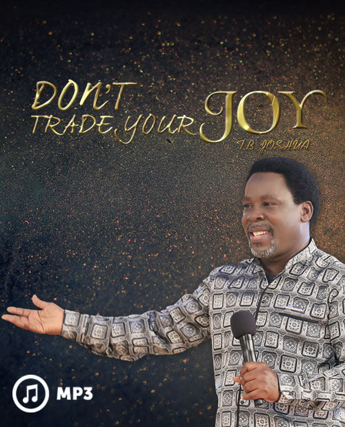 Don't Trade Your Joy (MP3)